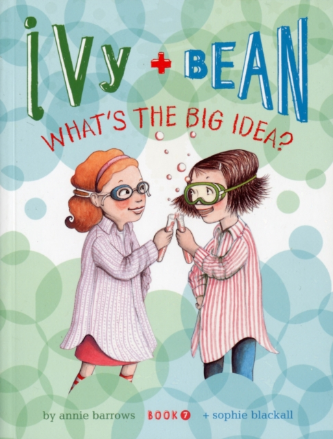 Ivy and Bean What's The Big Idea?
