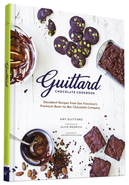 Guittard Chocolate Cookbook chocolate to die for