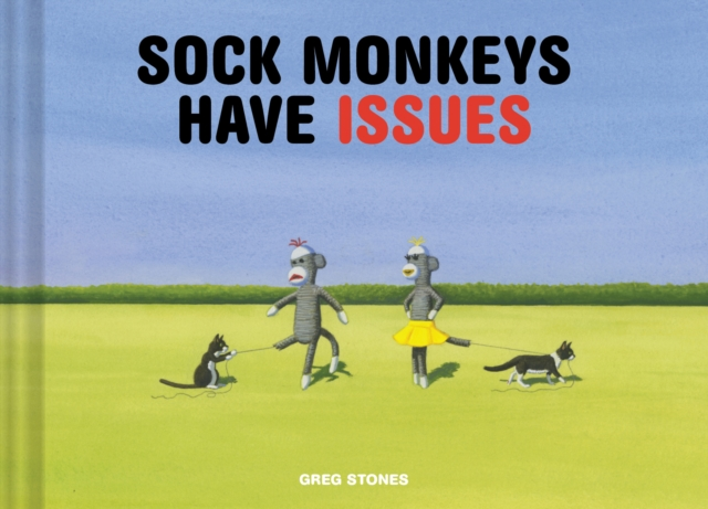 Sock Monkeys Have Issues the trouble with paradise