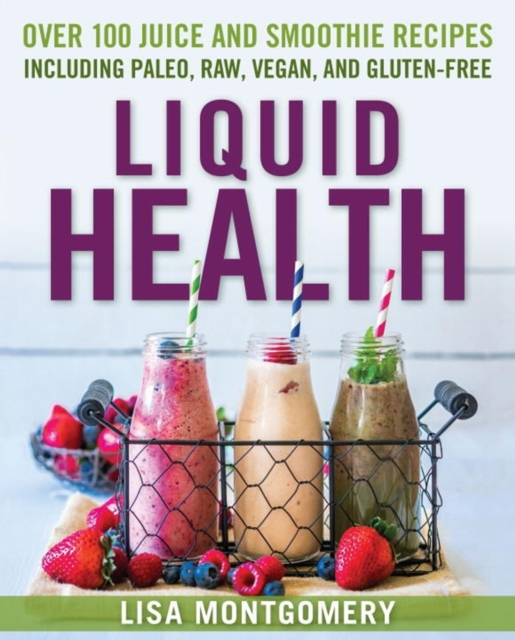 LIQUID HEALTH everyday italian 125 simple and delicious recipes