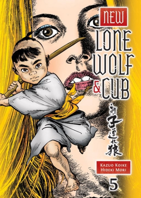 NEW LONE WOLF AND CUB VOL. 5 new lone wolf and cub v 7