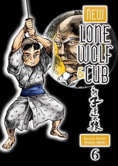 NEW LONE WOLF AND CUB V. 6 the lone city 1 the jewel