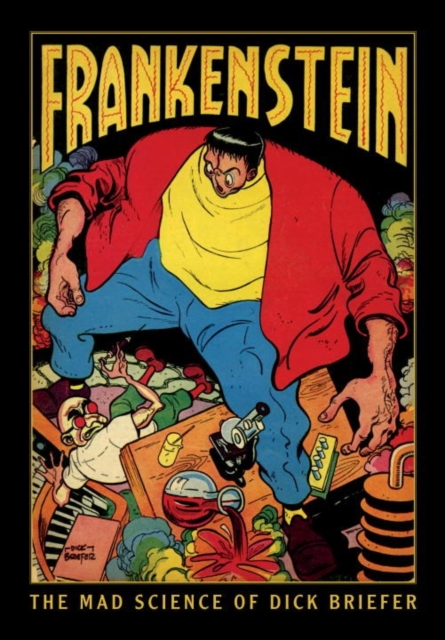 DICK BRIEFER'S FRANKENSTEIN the comedy of errors