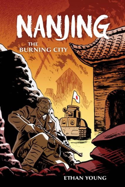 NANJING: THE BURNING CITY nanjing the burning city