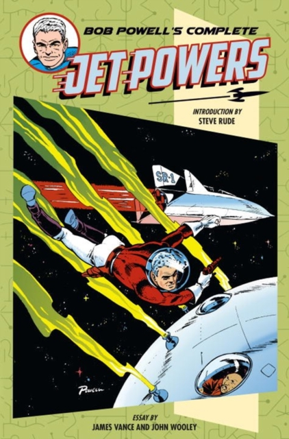 BOB POWEL COMPLETE JET POWERS powers the definitive hardcover collection vol 7