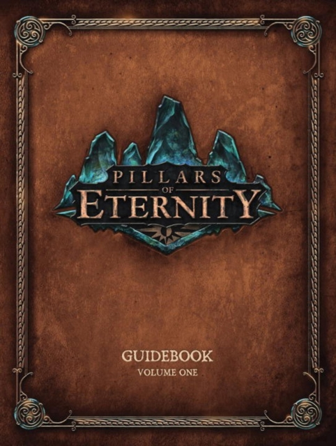 PILLARS OF ETERNITY VOLUME ONE
