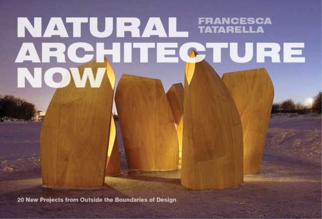 Natural Architecture Now national park architecture source