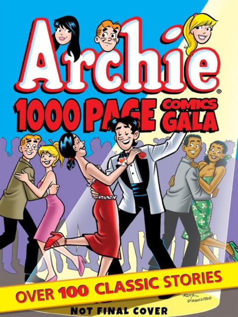 ARCHIE 1000 PAGE COMICS GALA archie giant comics 75th anniversary book