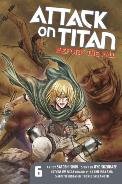 ATTACK ON TITAN: BEFORE/FALL 6 the sirens of titan