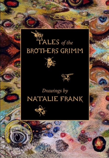 Tales Of The Brothers Grimm. Drawings By Natalie Frank a new lease of death