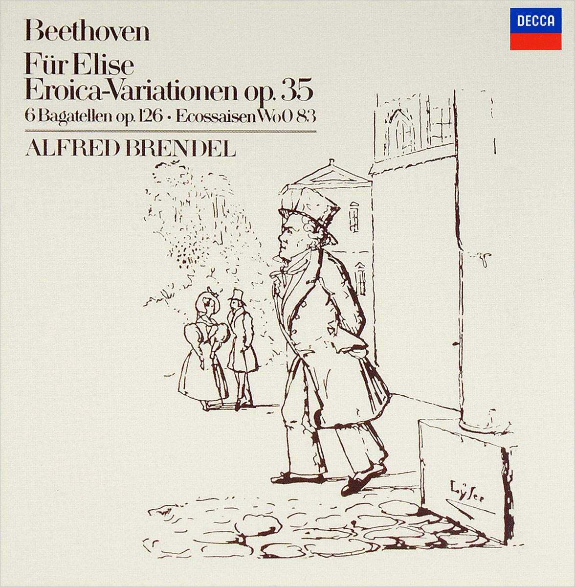 Альфред Брендель Alfred Brendel. Beethoven: Fur Elise; Eroica Variations, Op.35 анатоль угорский anatol ugorski beethoven sonate op 111 6 bagatellen op 126 fur elise