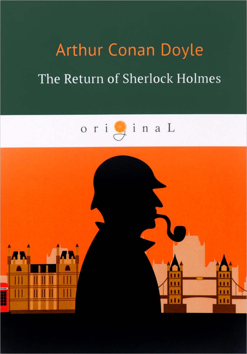 Arthur Conan Doyle The Return of Sherlock Holmes ISBN: 978-5-521-05964-5