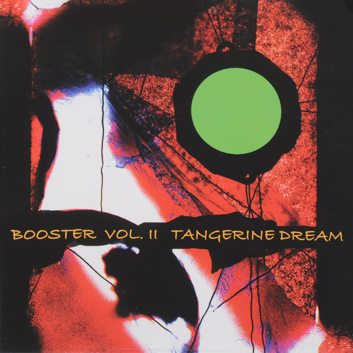 Tangerine Dream. Booster Vol. II (2 CD)