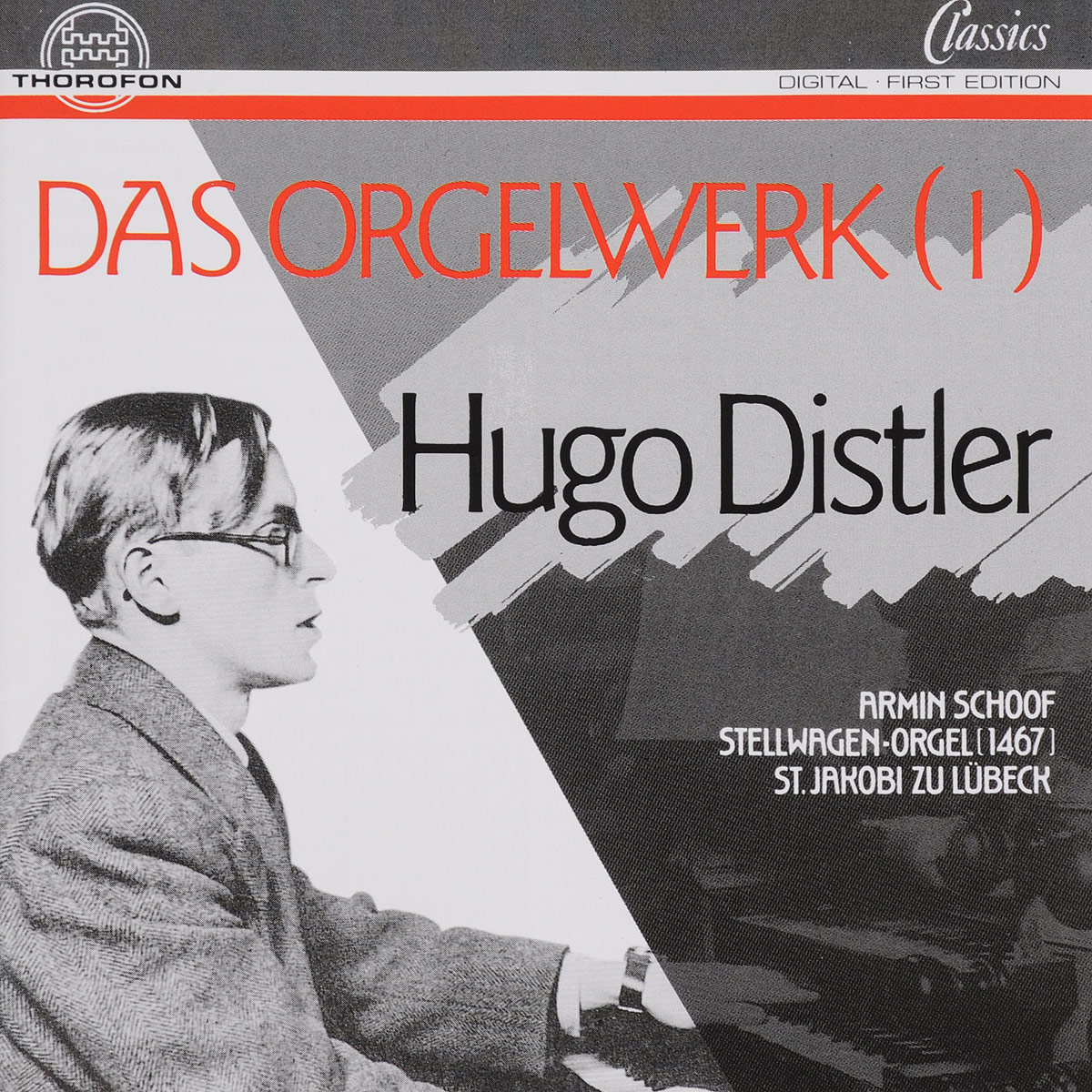Hugo Distler. Das Orgelwerk Vol.1