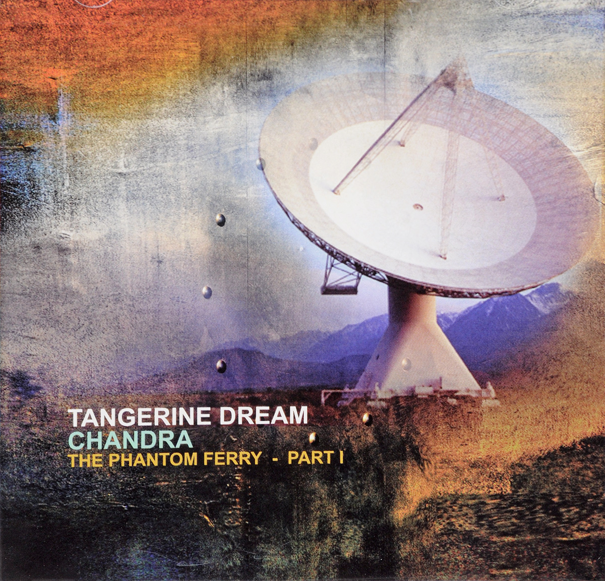 Пол Хаслингер Tangerine Dream. Chandra - Phantom Ferry I tangerine dream tangerine dream thief live