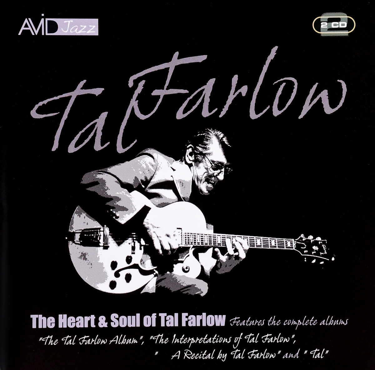 Тел Фарлоу Tal Farlow. The Heart And Soul Of Tal Farlow (2 CD)