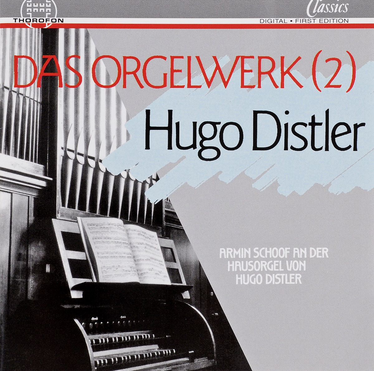 Hugo Distler. Das Orgelwerk Vol.2