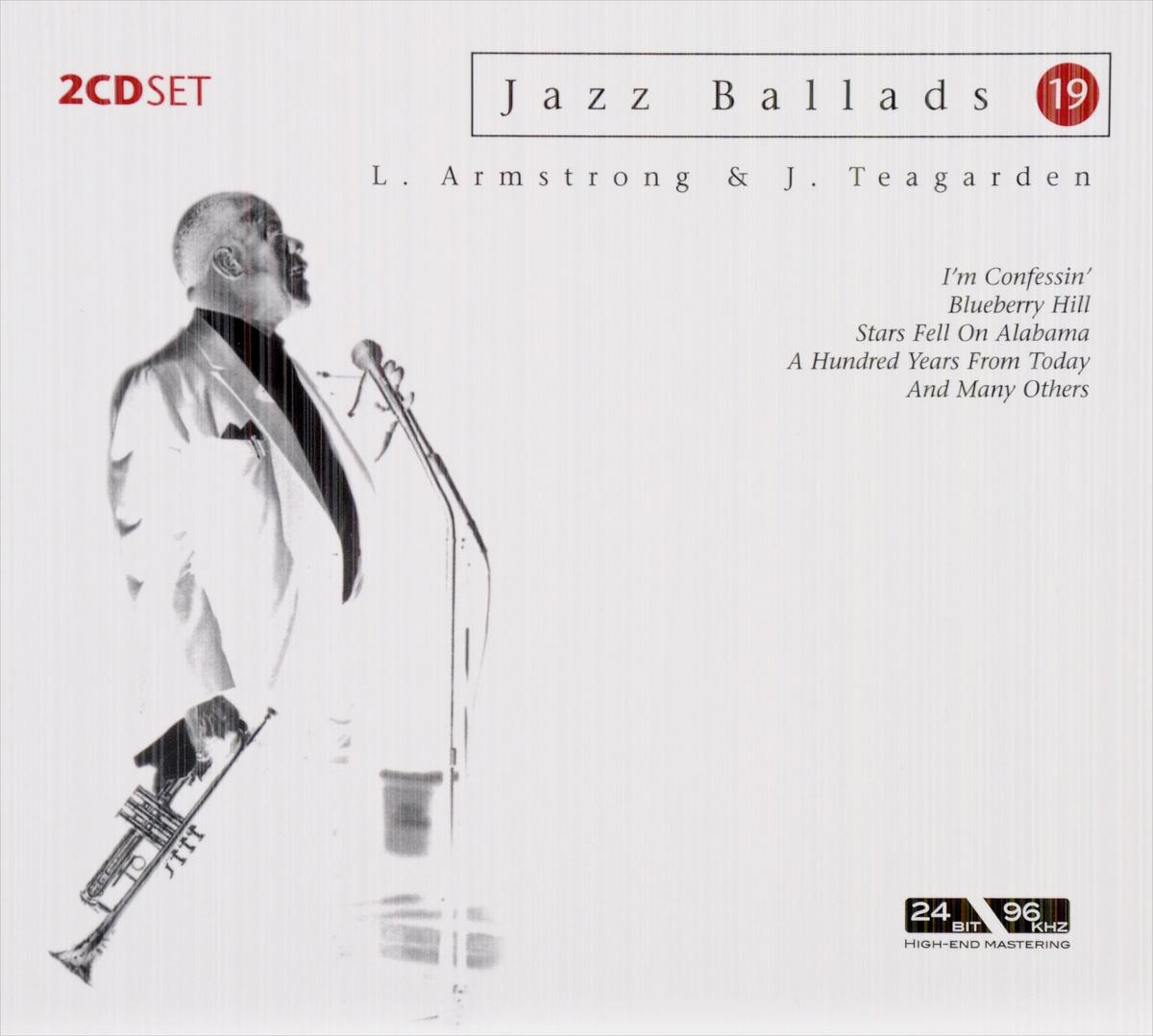 Louis Armstrong & J. Teagarden. Jazz Ballads 19 (2 CD) jazz ballads tenor giants 2 cd