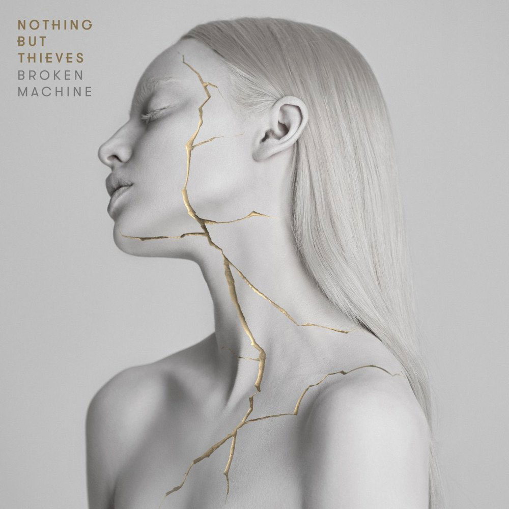 Nothing But Thieves Nothing But Thieves. Broken Machine nothing but thieves hannover