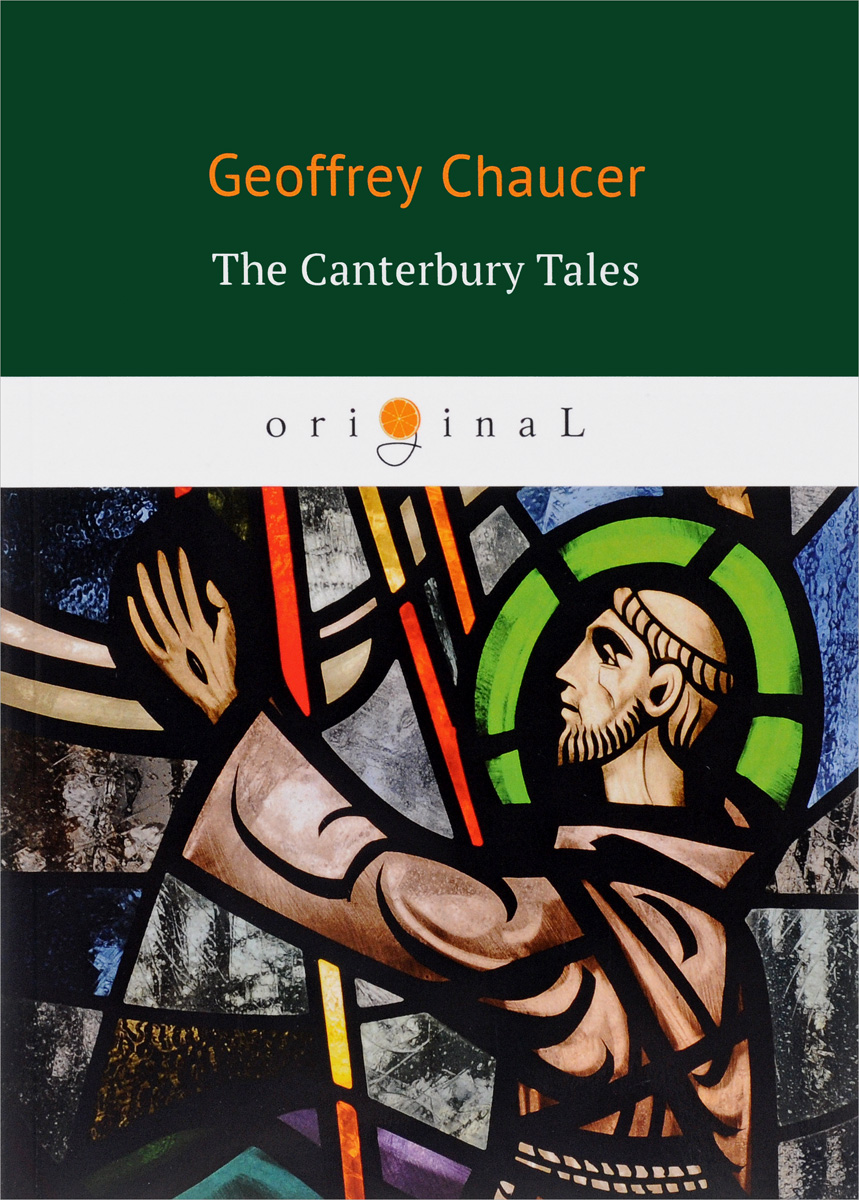 Geoffrey Chaucer The Canterbury Tales chaucer s language