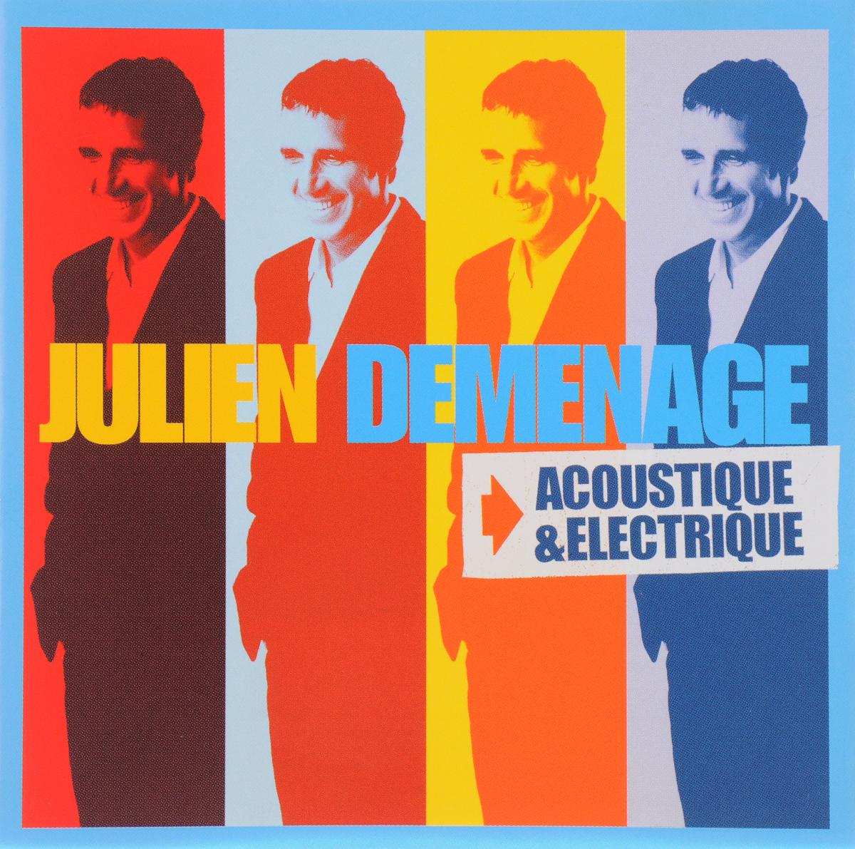 CLERC, JULIEN. DEMENAGE ACOUSTIQUE/ELECTRIQUE цена