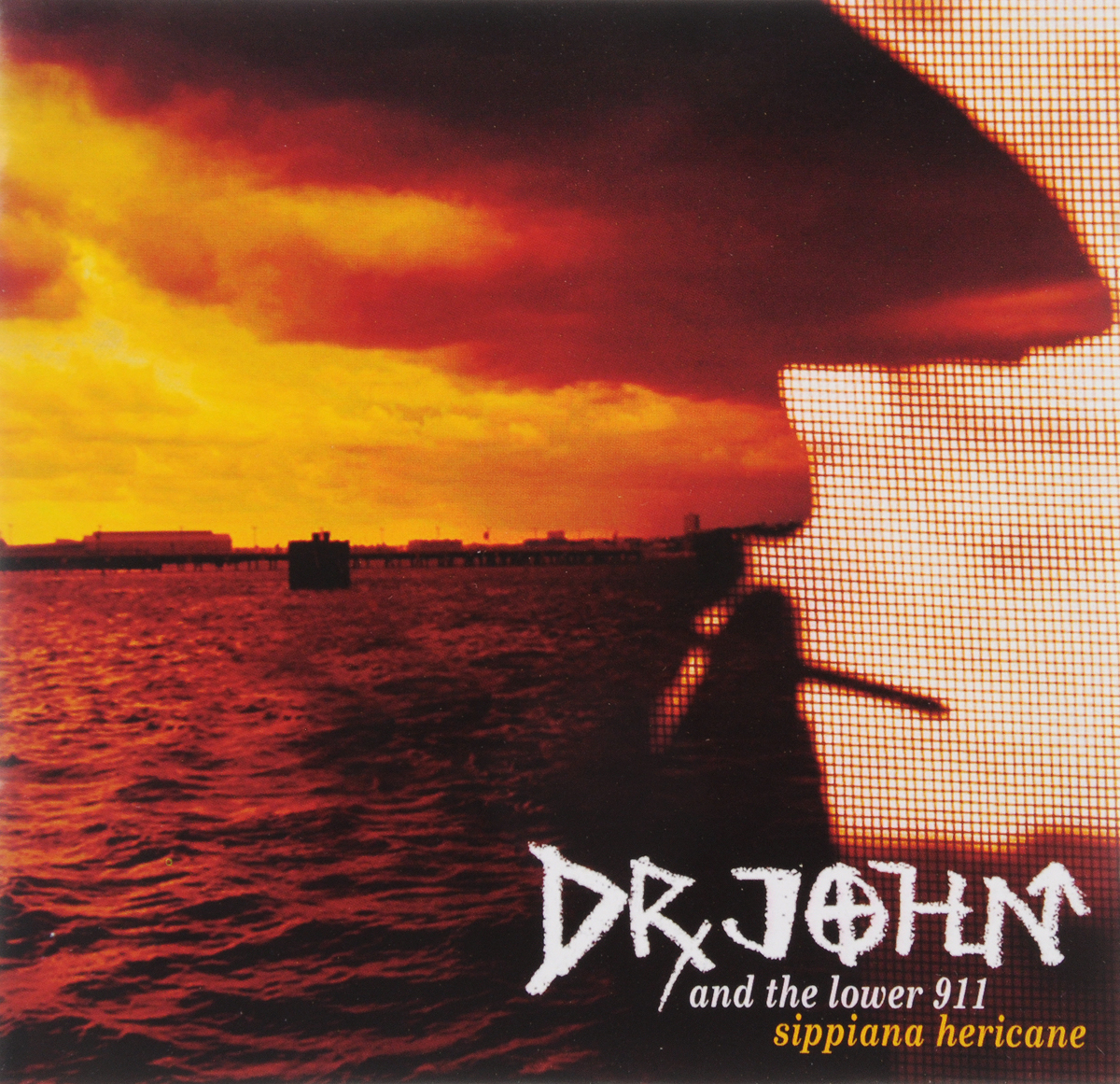 Dr. John DR. JOHN AND THE LOWER 911. SIPPIANA HERICANE dr hook dr hook the collection 2 cd