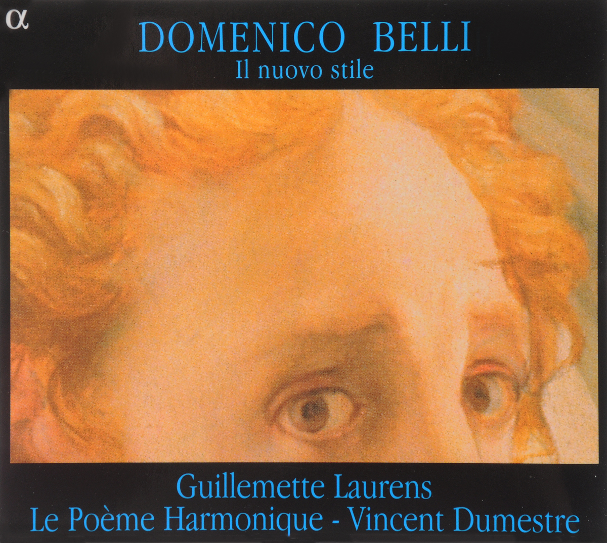 Исполнитель: VARIOUSАльбом: BELLI, DOMENICO / MADRIGAUX & ARIAS / G.LAURENS/ LE POEME HARMONIQUE/ V. DUMESTREПроизводитель: ALPHA