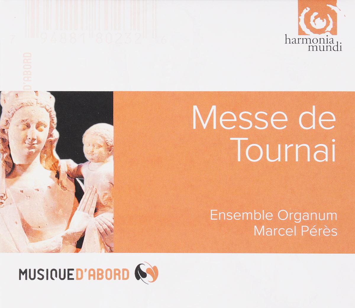 VARIOUS. MESSE DE TOURNAI/ENSEMBLE ORGANUM/MARCEL PERES. 1