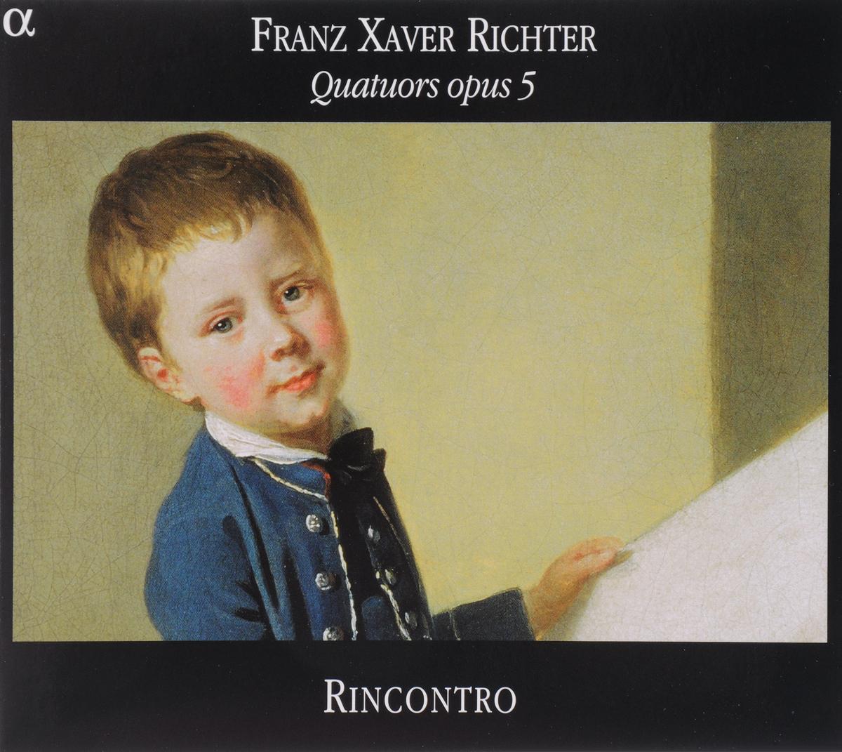 VARIOUS. RICHTER, FRANZ XAVER (1709-1789)/QUARTETS NOS 1-3, OP.5/MOZART : 2 FUGUES D'APRES BACH (K.405), CANON ALLA SECUNDA (K.562C) /RINCONTRO QUARTET (PABLO VALETTI, VIOLIN; AMANDINE BEYER, VIOLIN; PATRICIA GAGNON, VIOLA; PETR SKALKA, CELLO). 1 richter 12224255111 28
