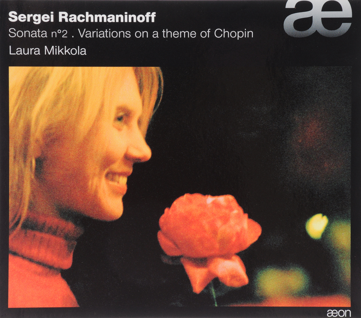 VARIOUS. RACHMANINOV, SERGE/PIANO SONATA NO 2 ; VARIATIONS ON A THEME OF CHOPIN/LAURA MIKKOLA. 1