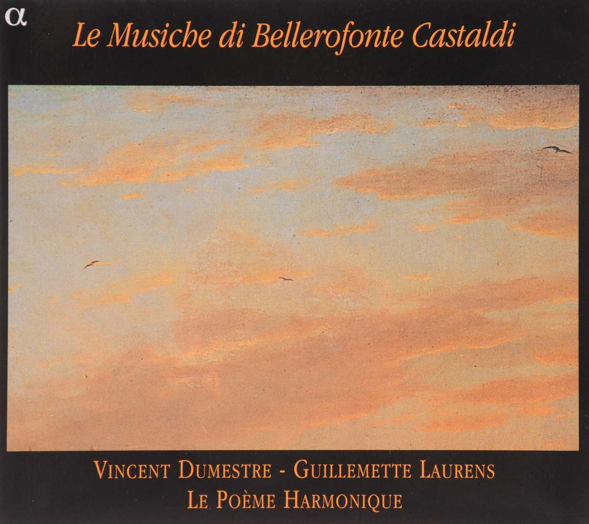 VARIOUS. CASTALDI, BELLEROFONTE / G.LAURENS/ LE POEME HARMONIQUE/ V. DUMESTRE. 1 цена 2017