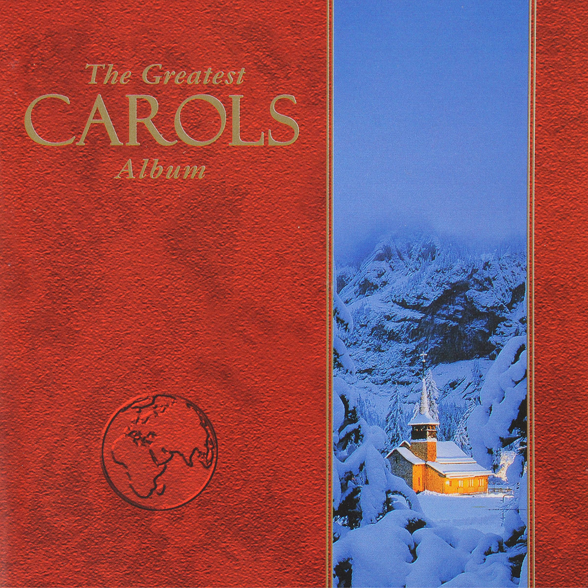 VARIOUS ARTISTS. THE GREATEST CAROLS ALBUM