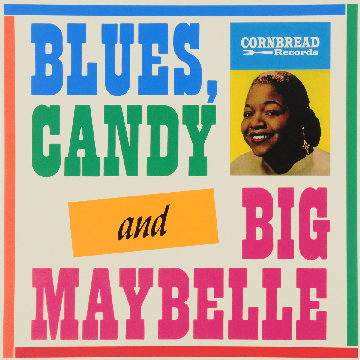 Zakazat.ru Big Maybelle. Blues, Candy And Big Maybelle (LP)