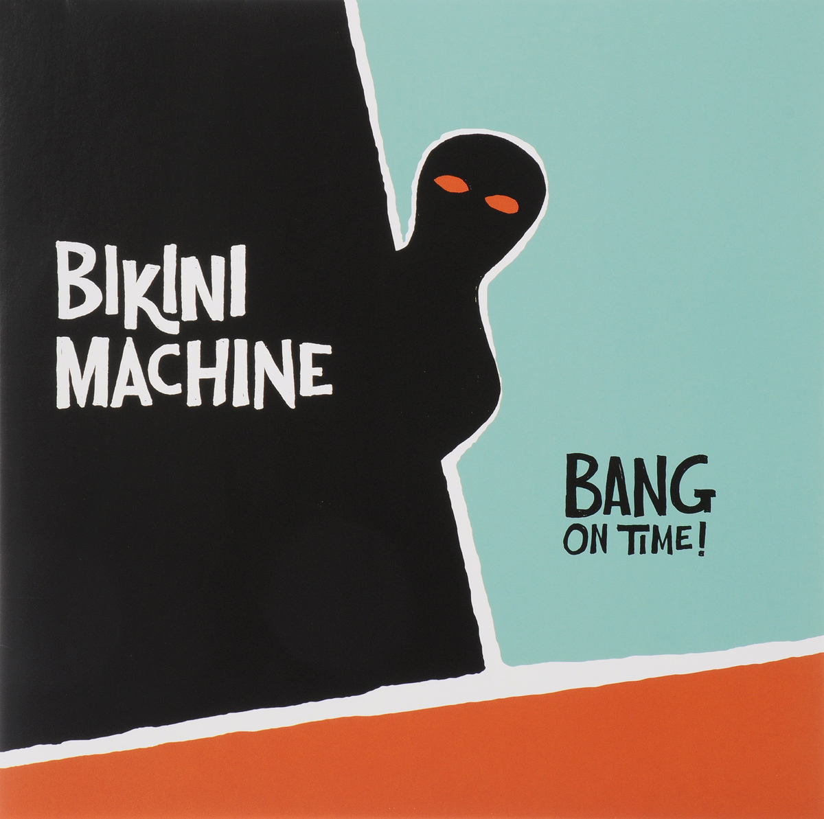 Bikini Machine Bikini Machine. Bang On Time! (LP) high cut padded bikini set