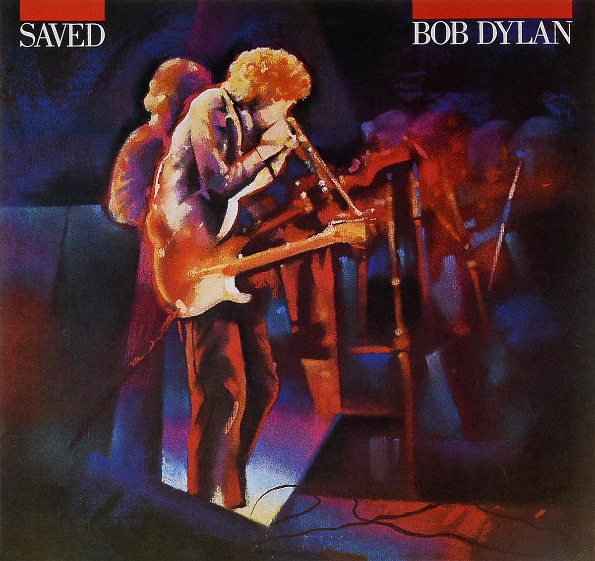 Боб Дилан Bob Dylan. Saved (LP) боб дилан левон хелм робби робертсон гарт хадсон dylan bob