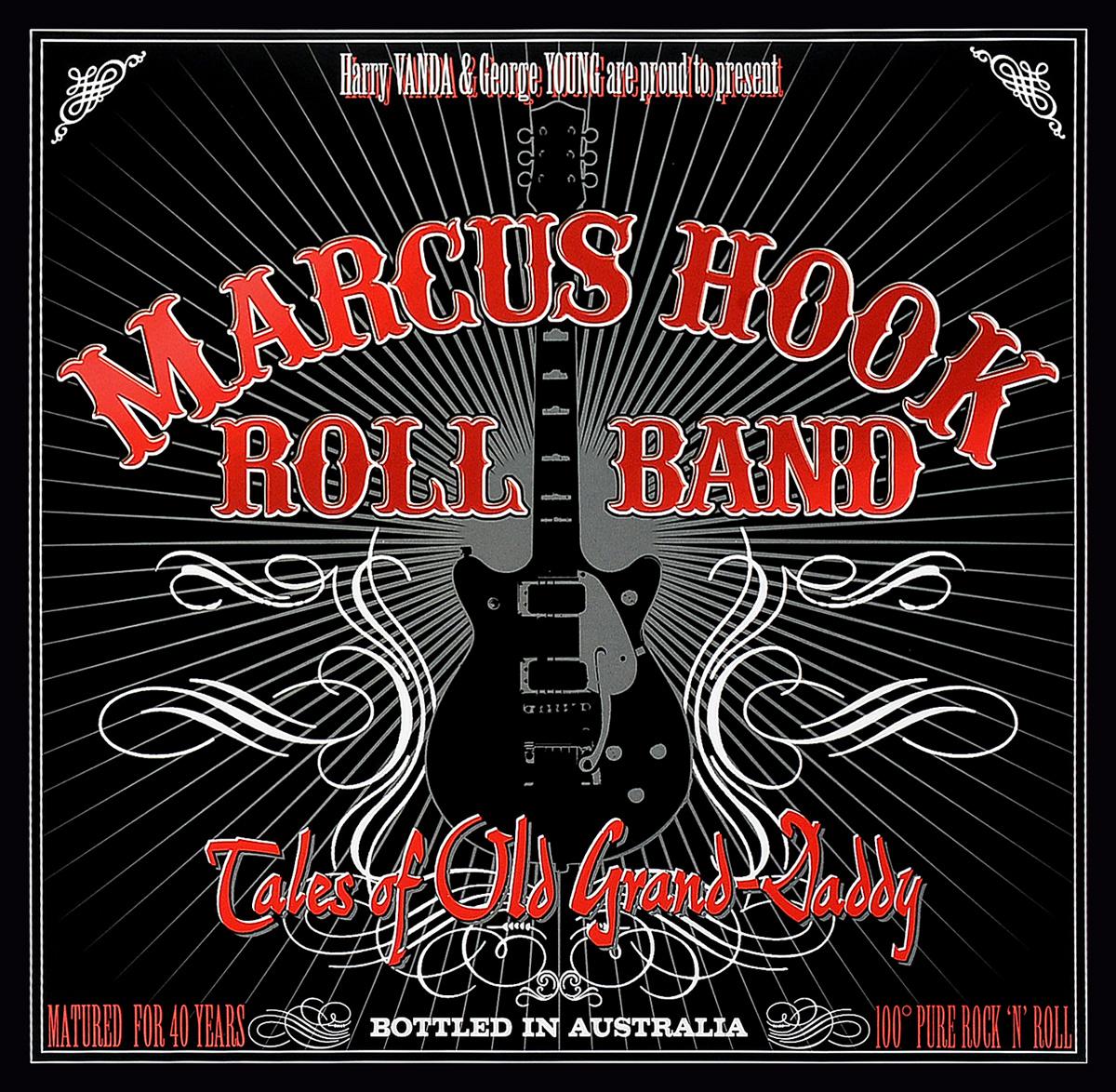 Marcus Hook Roll Band Marcus Hook Roll Band. Tales Of Old Grand-Daddy (LP) alexander marcus braunschweig