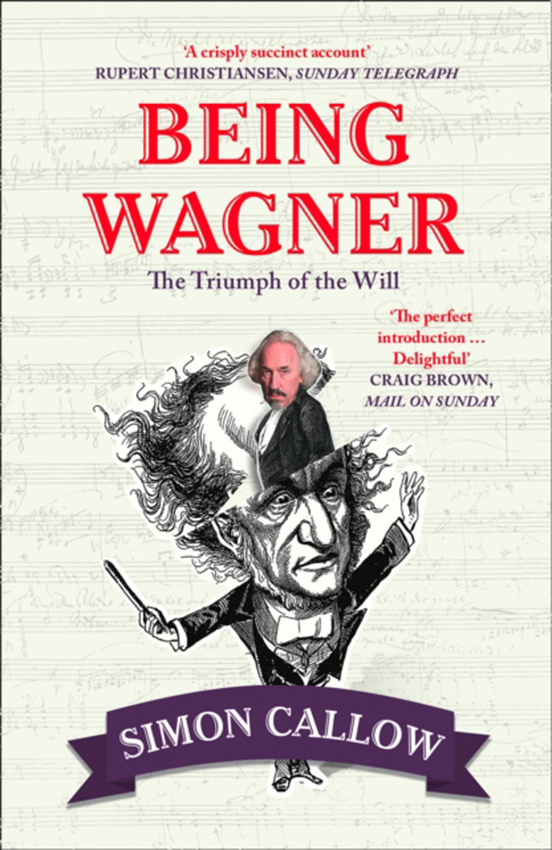 Being Wagner: The Tr...
