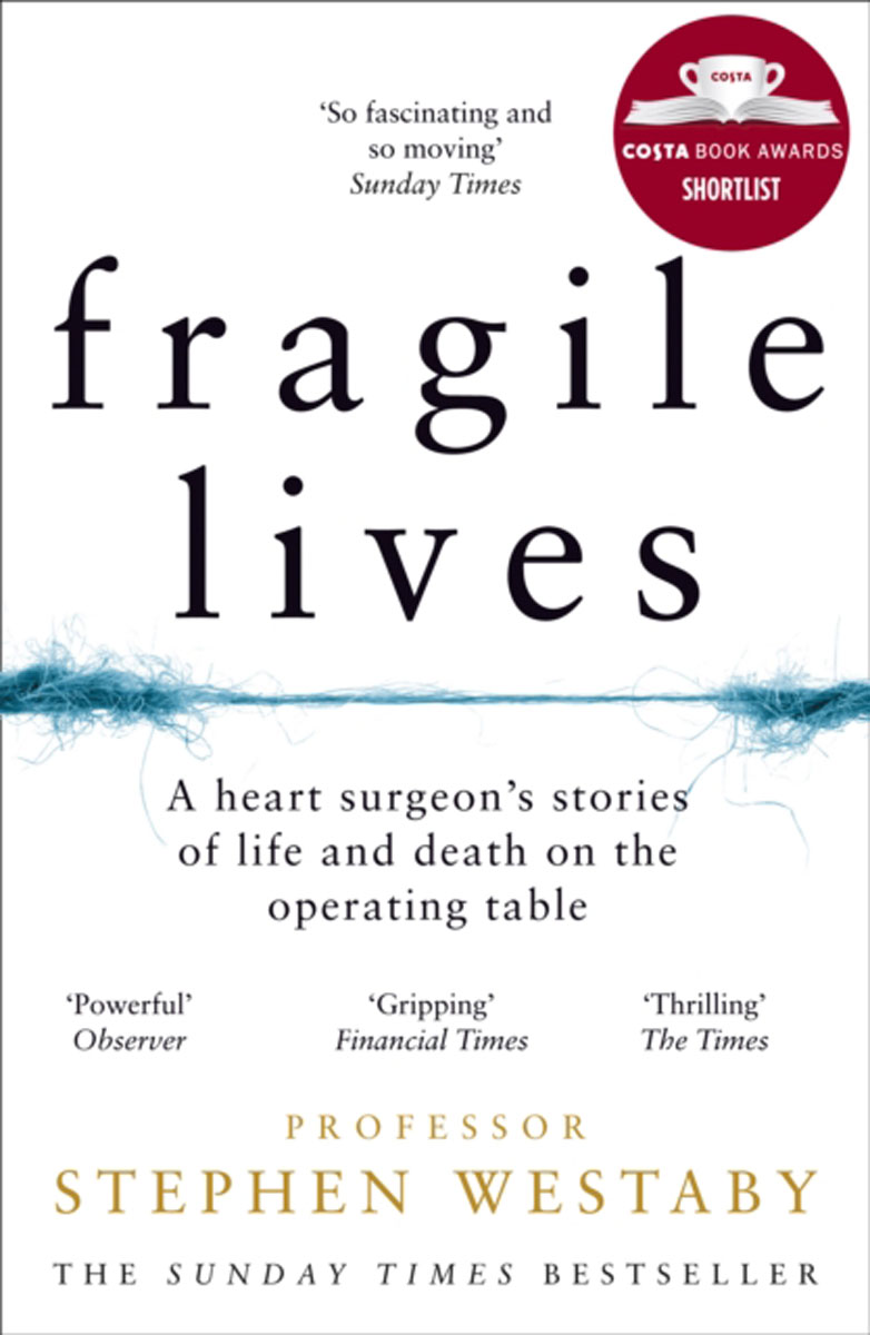 Fragile Lives