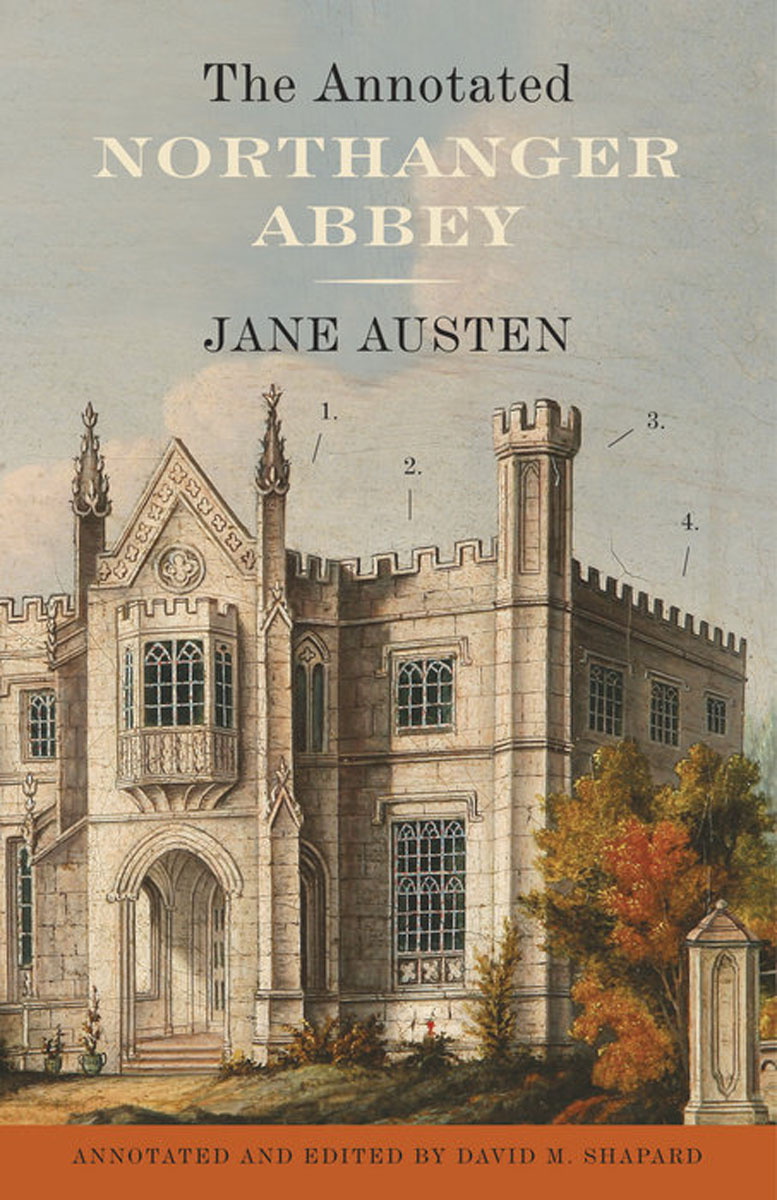 The Annotated Northanger Abbey the annotated sense and sensibility
