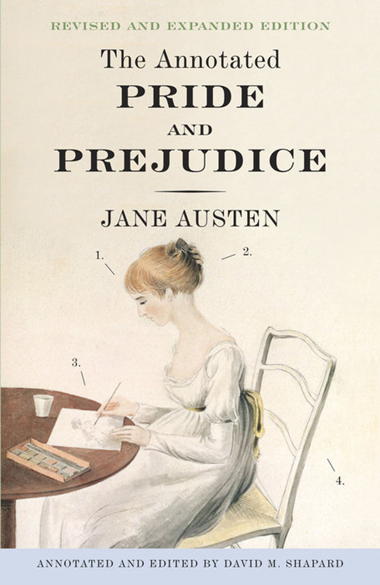 The Annotated Pride and Prejudice