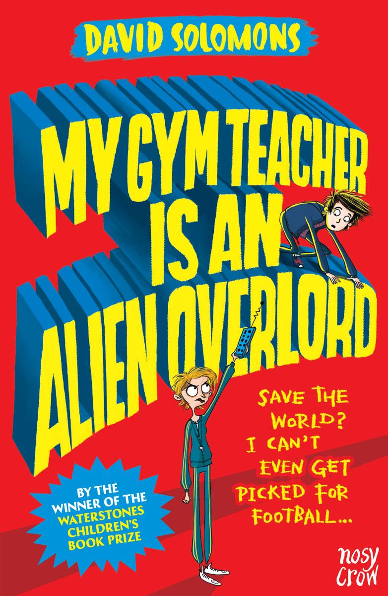 My Gym Teacher is An Alien Overlord ready for fce upper intermediate teacher s book