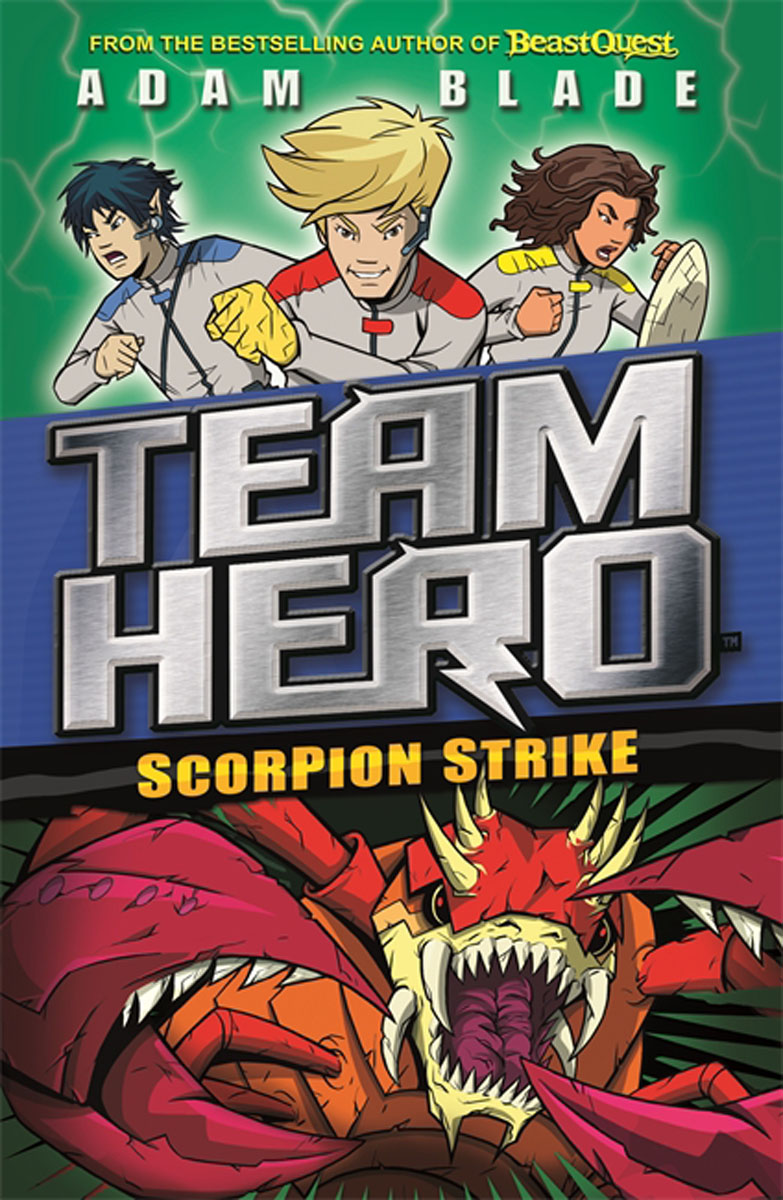 Team Hero: Scorpion Strike peter powers and the itchy insect invasion