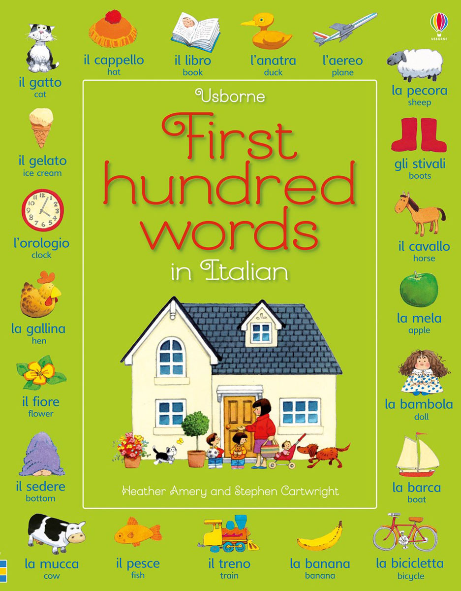 First Hundred Words in Italian first hundred words in english sticker book