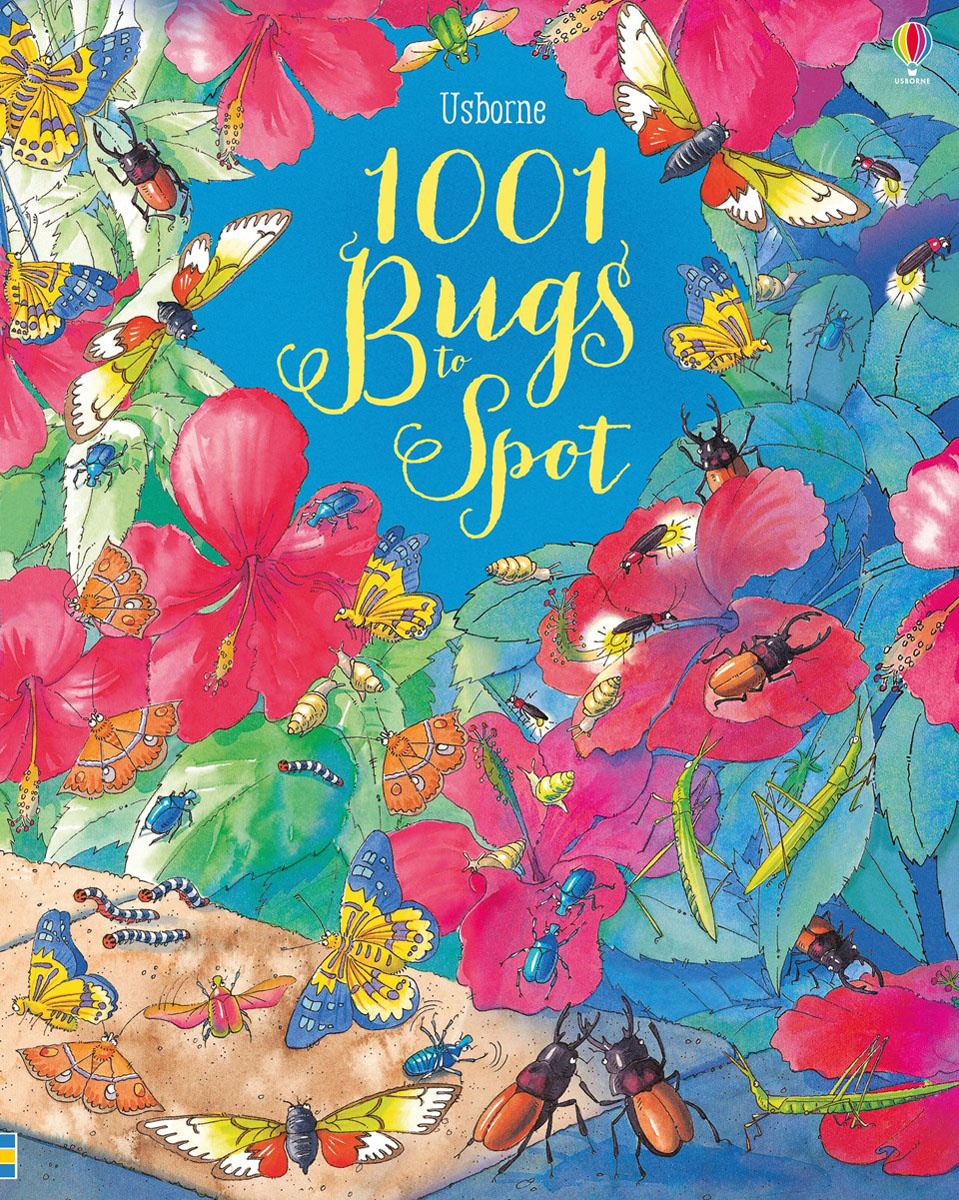 1001 Bugs to Spot 1001 bugs to spot
