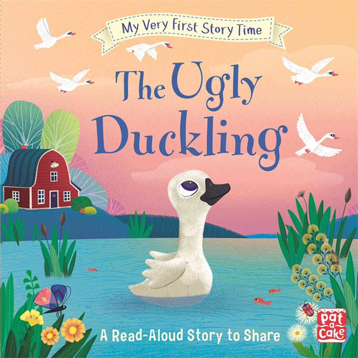 My Very First Story Time: The Ugly Duckling very good lives the fringe benefits of failure and the importance of imagination