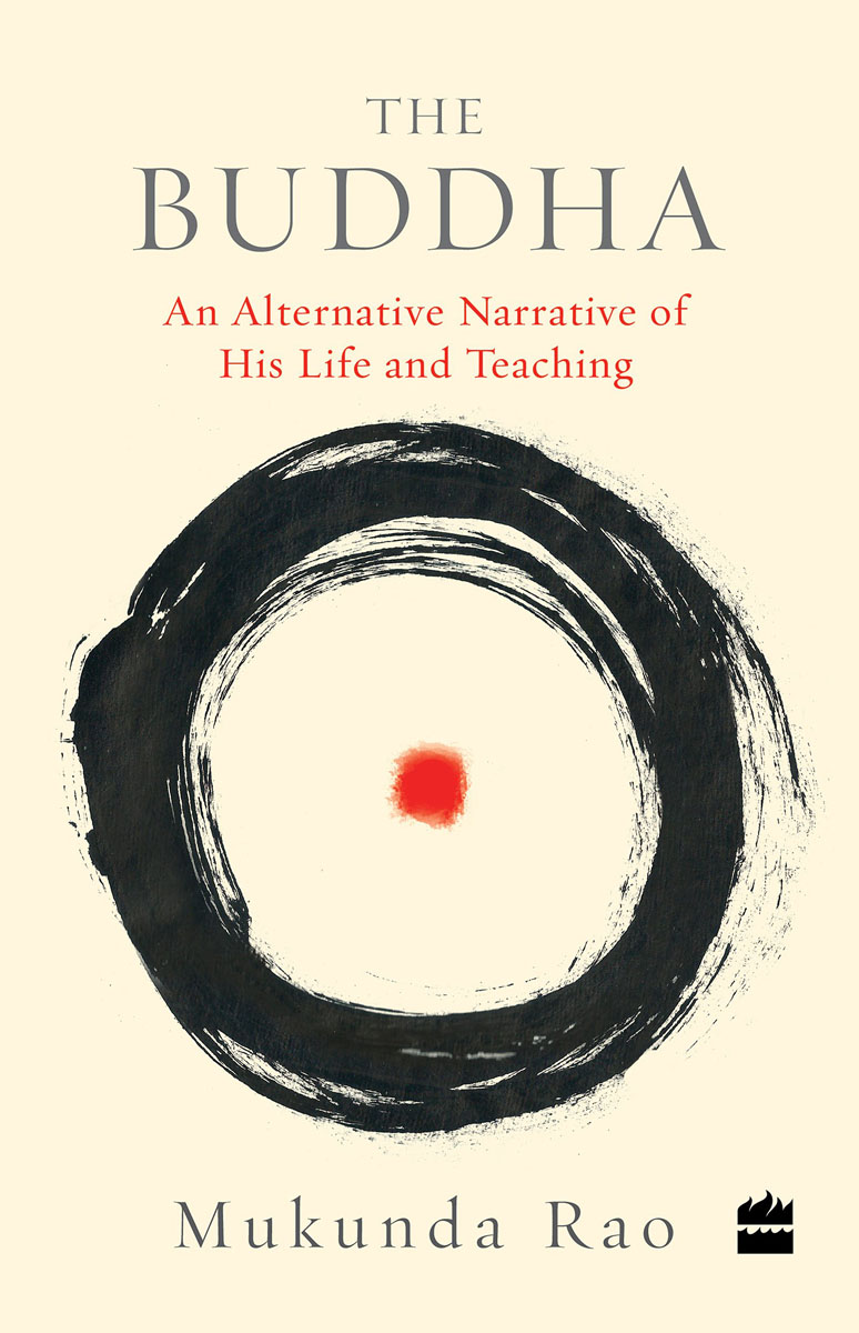 The Buddha: An Alternate Narrative of His Life and Teaching the buddha in the attic