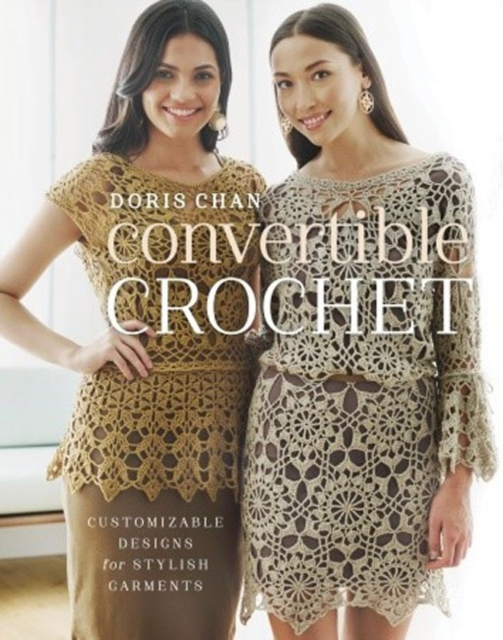 Convertible Crochet fashion a coloring book of designer looks and accessories