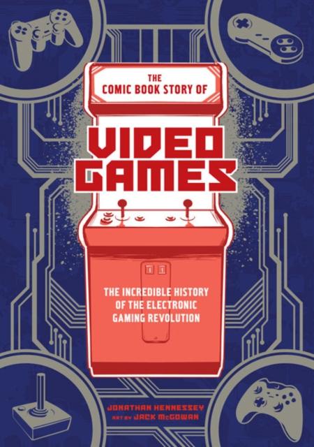 Comic Book Story of Video Games видеоигра для pc медиа rise of the tomb raider 20 летний юбилей