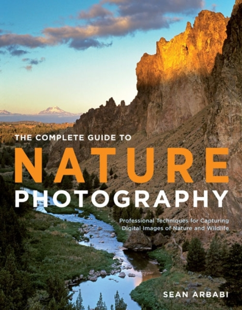 Complete Guide to Nature Photography the masters of nature photography