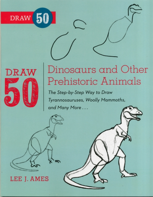 Draw 50 Dinosaurs and Other Prehistoric Animals 20 ways to draw a dress and 44 other fabulous fashions and accessories a sketchbook for artists designers and doodlers